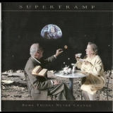 Supertramp - Some Things Never Change [bonus Track] '1997