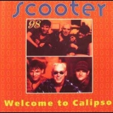Scooter - Welcome To Calipso '1998