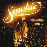 Smokie - On The Wire '2004