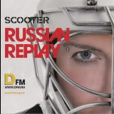 Scooter - Russian Replay '2010