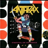 Anthrax - Fistful Of Anthrax '1987