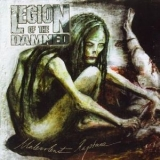 Legion Of The Damned - Malevolent Rapture [limited Edition] '2005