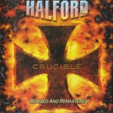 Halford - Crucible (remastered) '2010