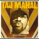 Taj Mahal - Satisfied 'n Tickled Too [The Complete Columbia Albums Collection] (15CDBoxCD12) '1976