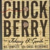 Chuck Berry - Johnny B. Goode: His Complete '50's Chess Recordings (Disc 2) '2007