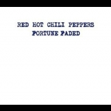Red Hot Chili Peppers - Fortune Faded [CDM] '2003