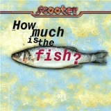 Scooter - How Much Is The Fish? '1998