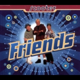 Scooter - Friends '1995