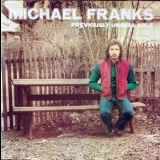 Michael Franks - Previously Unavailable '1973