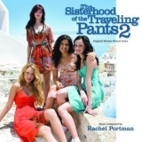 Rachel Portman - The Sisterhood Of The Traveling Pants 2 '2008