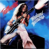 Ted Nugent - Weekend Warriors(Original Album Series) '1978