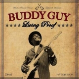 Buddy Guy - Living Proof '2010