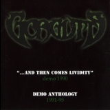 Gorguts - ...and Then Comes Lividity / Demo Anthology '2003