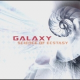 Galaxy - Science Of Ecstasy '2004