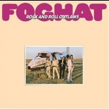 Foghat - Rock And Roll Outlaws(Remaster 2005) '1974