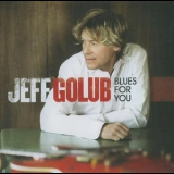 Jeff Golub - Blues For You '2009