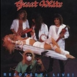 Great White - Recovery: Live! '1987