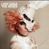 Lady Gaga - The Remix (uk Press) '2010