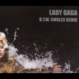 Lady Gaga - B.t.w. Singles Remix (mexican Promo Cd) '2011
