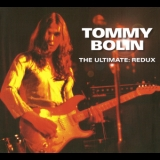 Tommy Bolin - The Ultimate: Redux (3cd) '2008