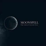 Moonspell - The Great Silver Eye '2007