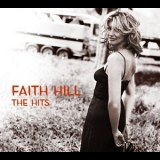 Faith Hill - The Hits '2007