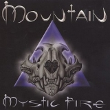 Mountain - Mystic Fire '2002