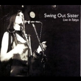 Swing Out Sister - Live In Tokyo '2005