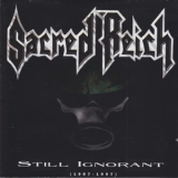 Sacred Reich - Still Ignorant (1987-1997) '1997
