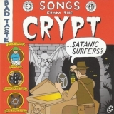 Satanic Surfers - Songs From The Crypt '2000