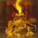 Sepultura - The Complete Max Cavalera Collection 1987-1996 (CD3: Arise) '2013