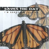 Saves The Day - I'm Sorry I'm Leaving '2001