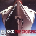 Dave Brubeck Quartet, The - The Crossing '2001
