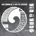 Jah Wobble & Keith Levene - Yin & Yang '2012