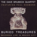 Dave Brubeck Quartet Featuring Paul Desmond - Buried Treasures '1967