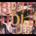 Butthole Surfers - Piouhgd + Widowermaker! '2007
