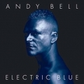 Andy Bell - Electric Blue '2005