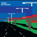 Traffic - On The Road (2003, Island Records Remastered) '1973