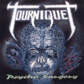 Tourniquet - Psycho Surgery '1991
