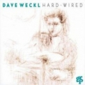 Dave Weckl - Hard-wired '1994