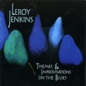 Leroy Jenkins - Themes & Improvisations On The Blues '1994