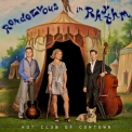 Hot Club Of Cowtown - Rendezvous In Rhythm '2013