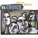 k's Choice - Not An Addict [cds] '1995