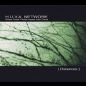 H.U.V.A. Network - Distances (2008 Reissue) '2004