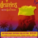 Desireless - More Love & Good Vibrations (2CD) '2009