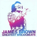 James Brown - Greatest Breakbeats (2CD) '2005