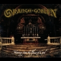 Orange Goblin - Thieving From The House Of God (2011, 3984-15016-2) '2004