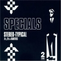 Specials, The - Stereo-Typical A's, B's And Rarities (CD1) '2005