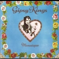 Gipsy Kings - Mosaique '1989