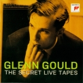 Glenn Gould - Glenn Gould - The Secret Live Tapes '2011